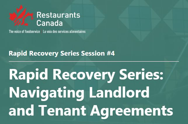 A screenshot from the Restaurants Canada website on the Rapid Recovery Series: Navigating Landlord and Tenant Agreements